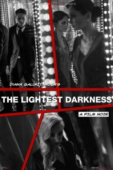 The Lightest Darkness (Thriller, 2018)