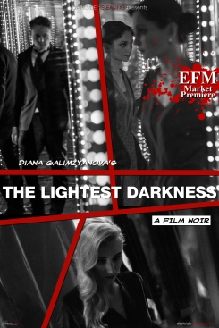 """The Lightest Darkness"""