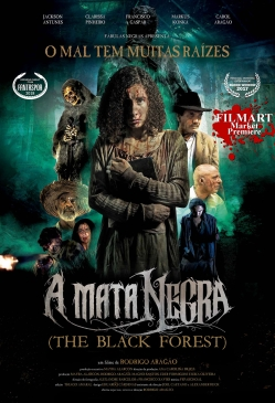 """The Black Forsest"" (A Mata Negra) ~ World Market Premiere!"