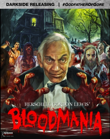 Bloodmania [Dual Blu-Ray w/ Limited Slipcover] $30.99 with Herschell Gordon Lewis pin! (Limited Supply!)